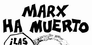 """Caricatura """"Marx ha muerto: ¡Las ganas!"""""""